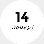 Vous disposez de 14 jours pour changer d'avis
